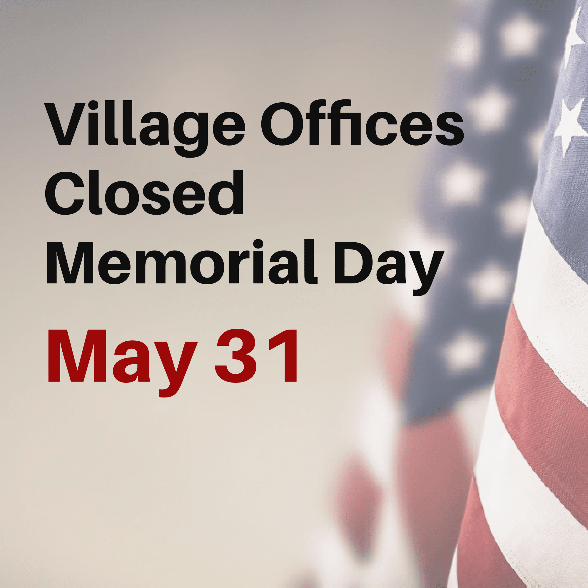 Offices closed Memorial Day